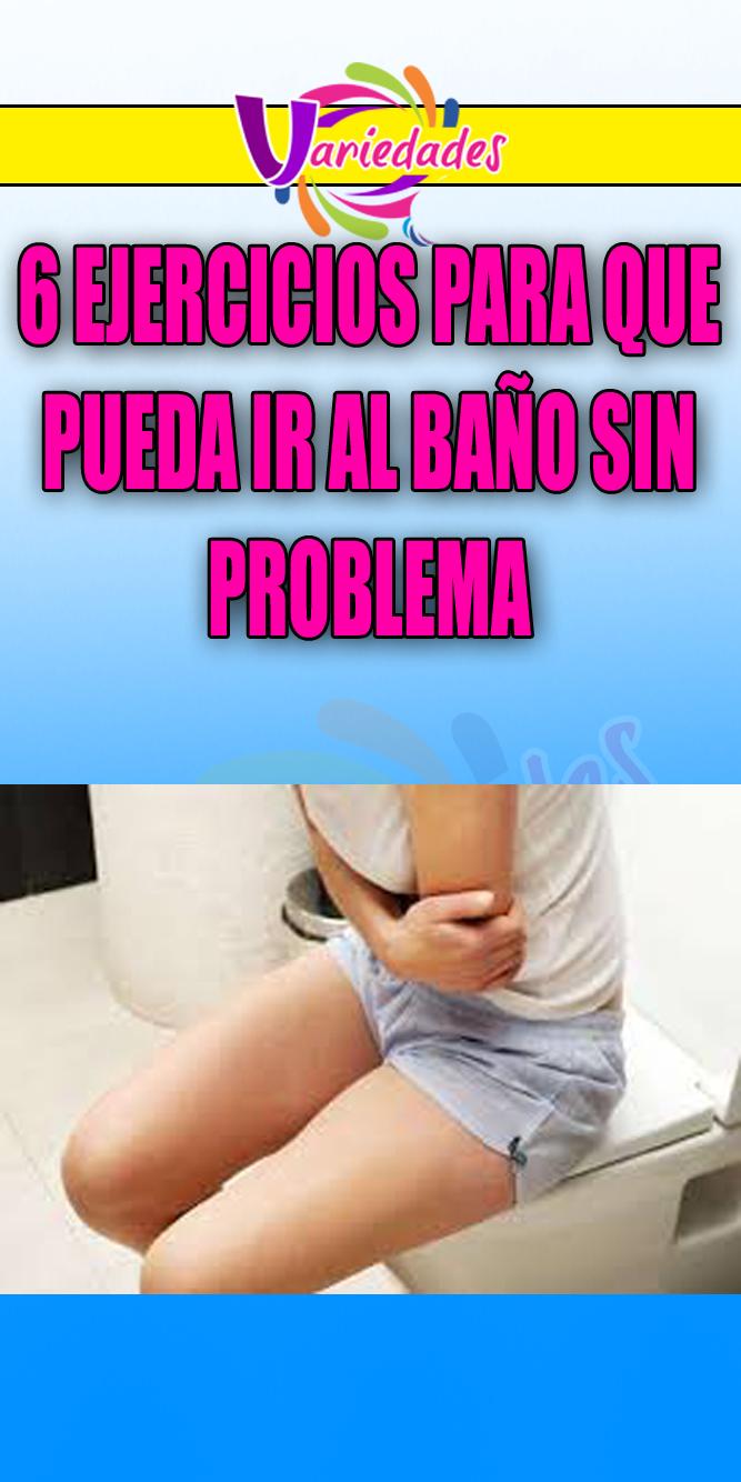 6 EJERCICIOS PARA QUE PUEDA IR AL BAÑO SIN PROBLEMA  problema  baño   ejercicio 29e2fc5bb898