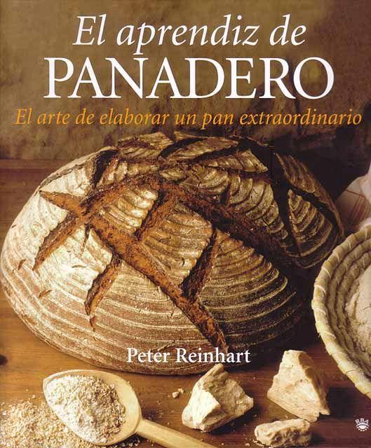 Pin De Jose Belmonte En Cookbooks Libro De Cocina Pan Artesanal Recetas Libros De Reposteria
