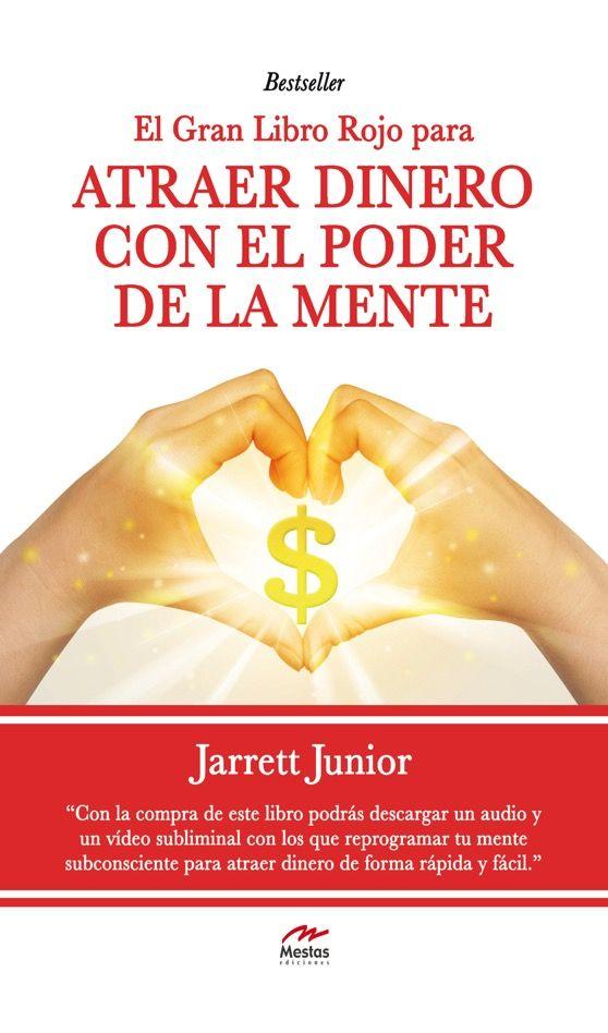 El Gran Libro Rojo para atraer dinero con el poder de la