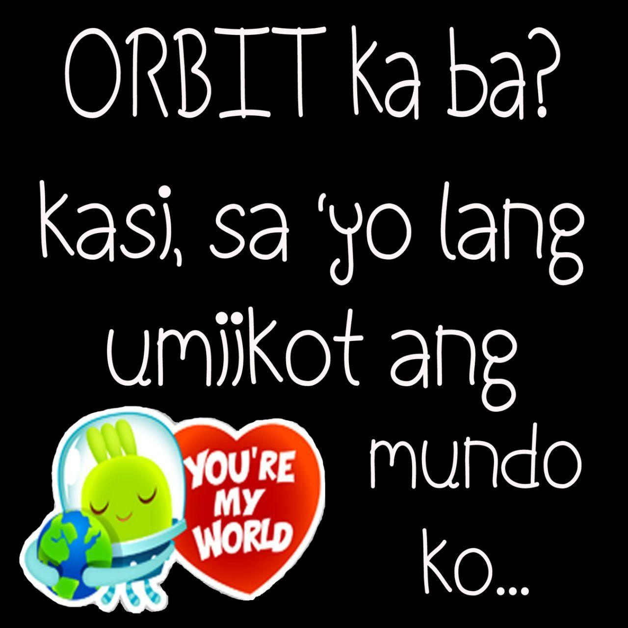 Pinoy PickUp Lines   Pick up lines tagalog, Tagalog quotes ...