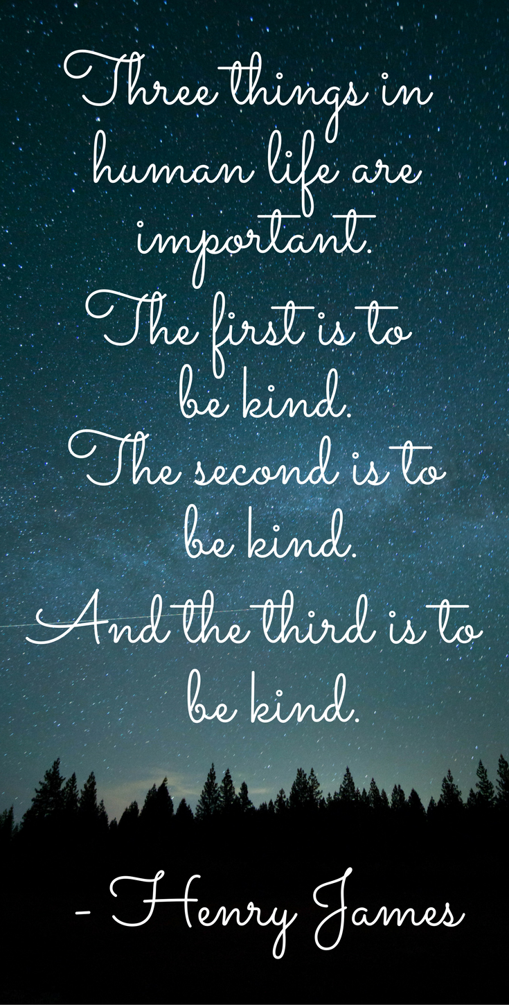 21 Kindness Quotes To Inspire A Better World Montana Happy Blog