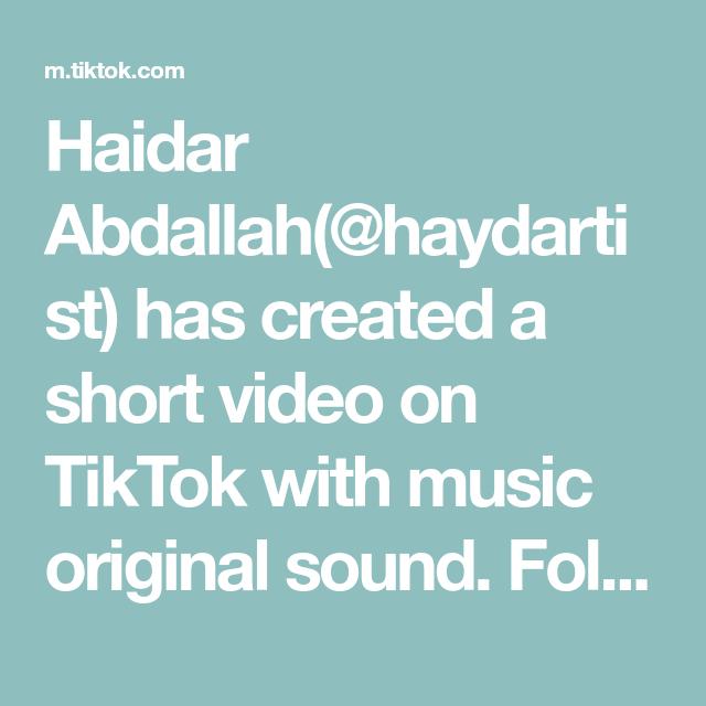 Haidar Abdallah Haydartist Has Created A Short Video On Tiktok With Music Original Sound Follow Me If You Li Funny Short Videos Amelia Bedilia The Originals