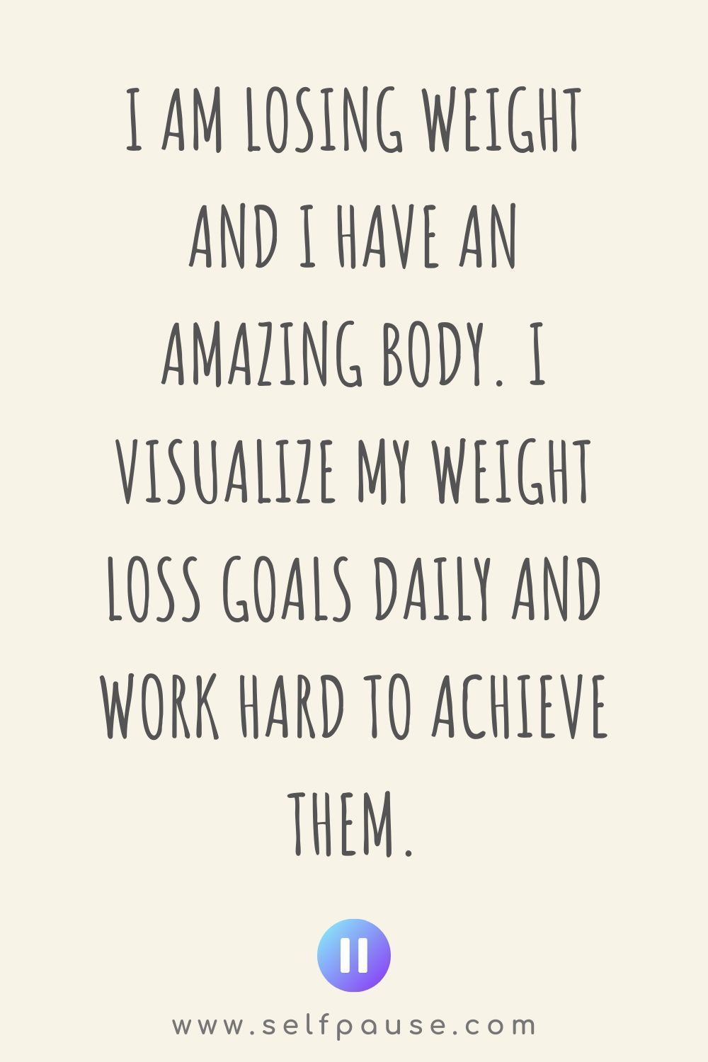 Weight Loss Affirmations - Selfpause