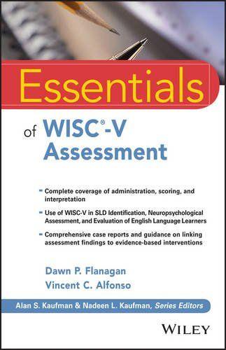 Essentials of WISC-V Assessment (Essentials of Psychologi LSSP