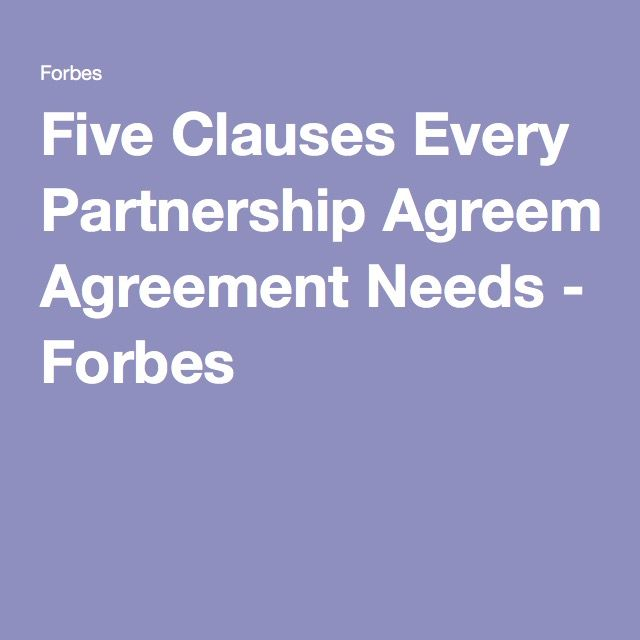 Five Clauses Every Partnership Agreement Needs Business planning - partnership agreements