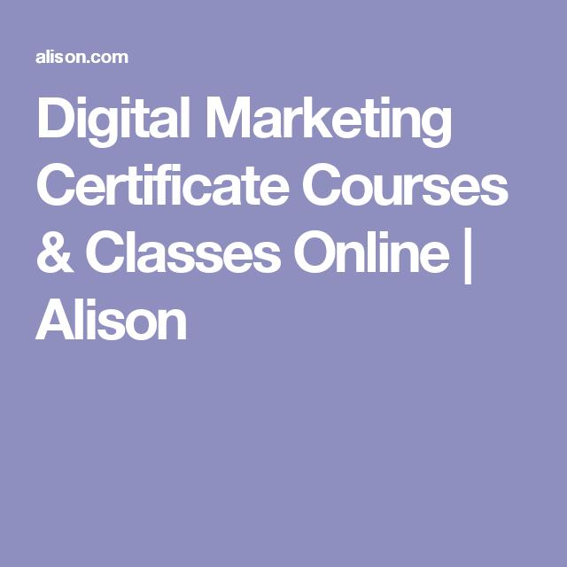 Digital Marketing Certificate Courses Classes Online Alison