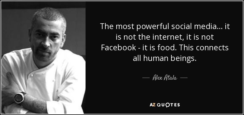 QUOTES BY ALEX ATALA AZ Quotes Food quotes, Culinary