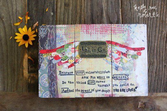 Kelly Rae Roberts Slat Board Wall Art-Let it Go