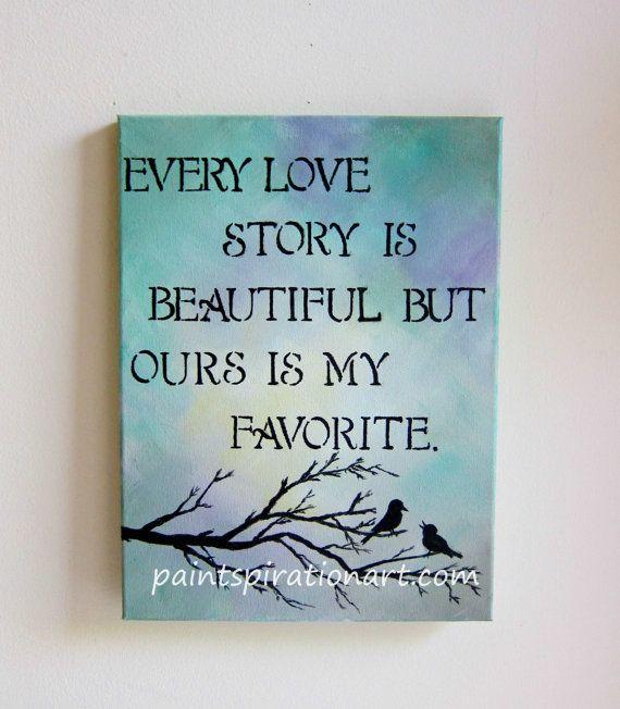 Beauti Full Love Qutes: Every Love Story Is Beautiful Love Birds Art Original