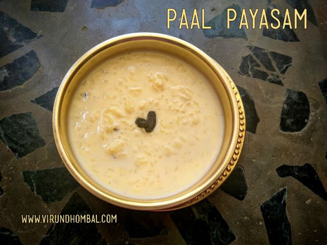 Paal Payasam Milk Kheer Payasam Recipes Food Drink Kheer Recipe Food