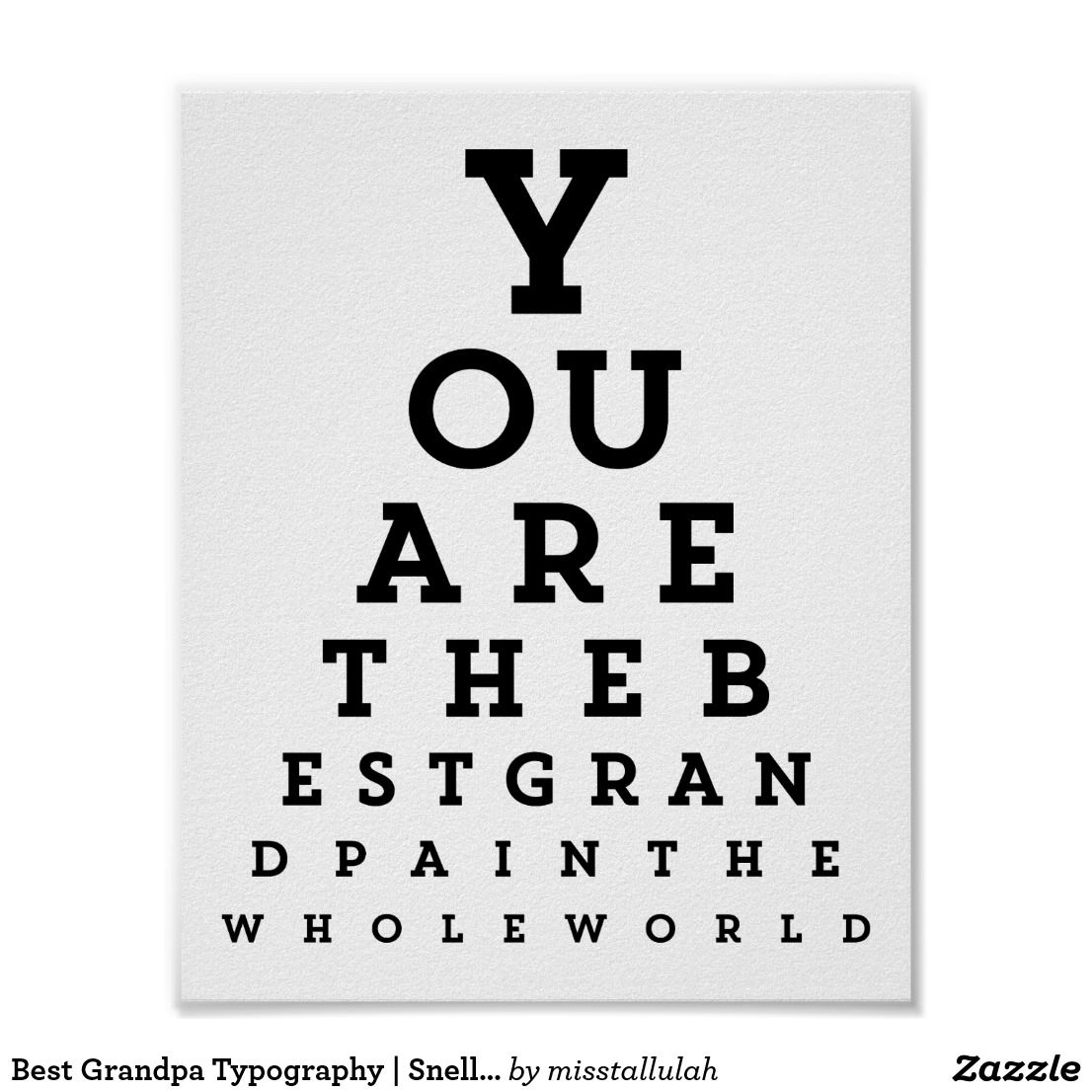 Best Grandpa Typography Snellen Chart Poster Zazzle Com Typography Funny Posters Eye Chart