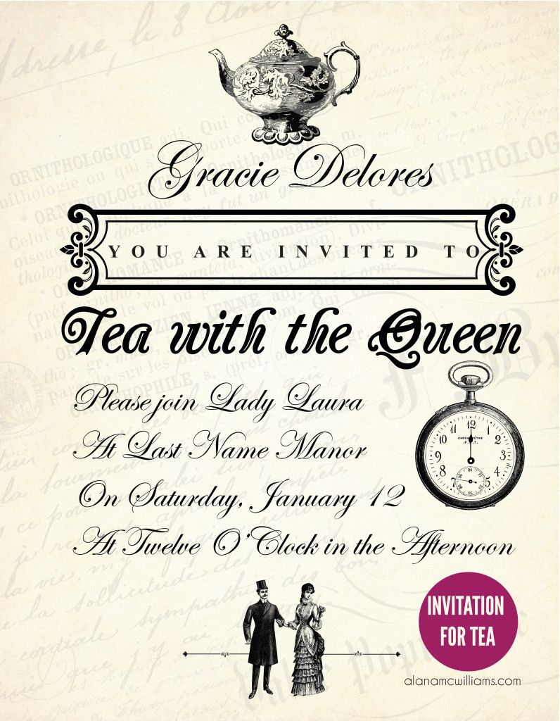 Invitation Tea With The Queen My Creations Tea Party