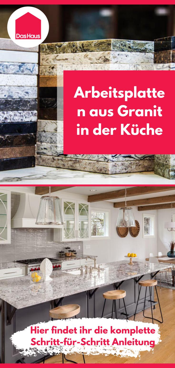 Granitarbeitsplatten Vorteile Kosten Modelle In 2020 Mit Bildern Arbeitsplatte Granit Kuchenarbeitsplatte