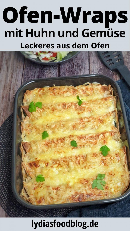 Überbackene Wraps aus dem Ofen mit Hähnchen und Gemüse sind einfach klasse. P…