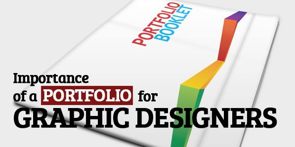 Importance of a Portfolio for Graphic Designers | Misc | Pinterest ...