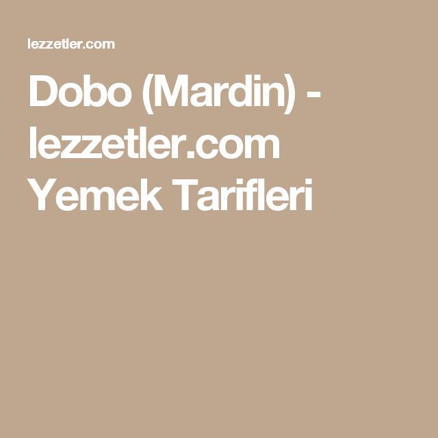 Dobo (Mardin) - lezzetler.com Yemek Tarifleri