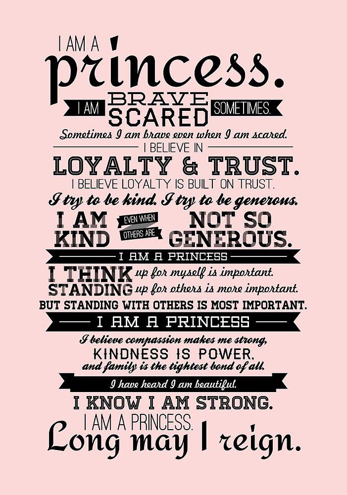 I Am A Princess By Certainasthesun Inspirational Sayings
