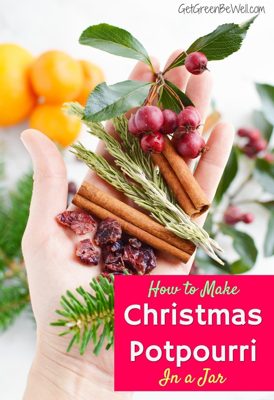 Natural Christmas Potpourri in a Jar | Natural christmas ...