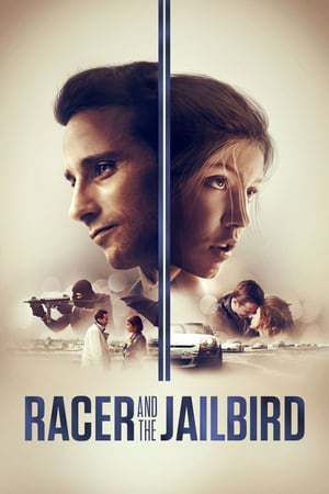 Racer And The Jailbird With Images Full Movies Online Free