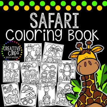 Safari Coloring Book This 11 Page Includes A Cover And 10 Unique Pages Has Variety Of