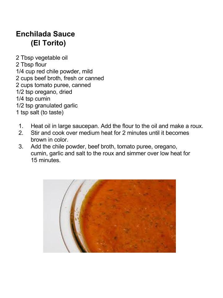 El Torito Enchilada Sauce Torito Recipe Restaurant Recipes Copycat Restaurant Recipes