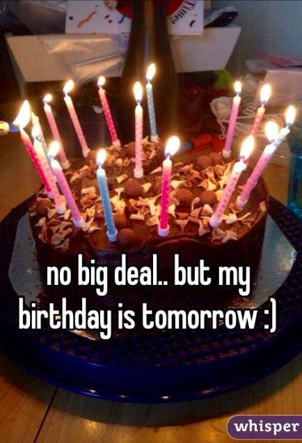 Tomorrow is my birthday;) | Today | Tomorrow is my birthday, Happy