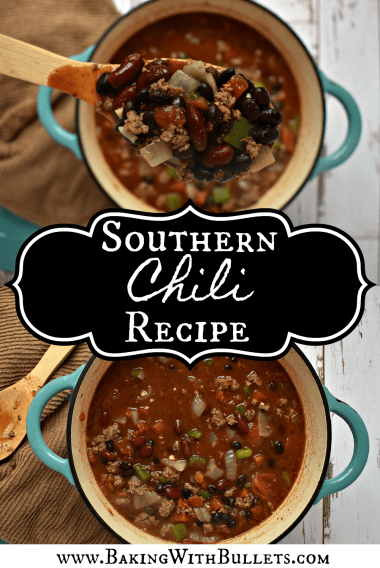 Classic Southern Chili Recipe Baking With Bullets Recipe In 2020 Recipes Chili Recipes Southern Chili Recipe