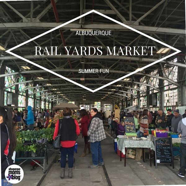 Rail Yards Market: Albuquerque Summer Fun