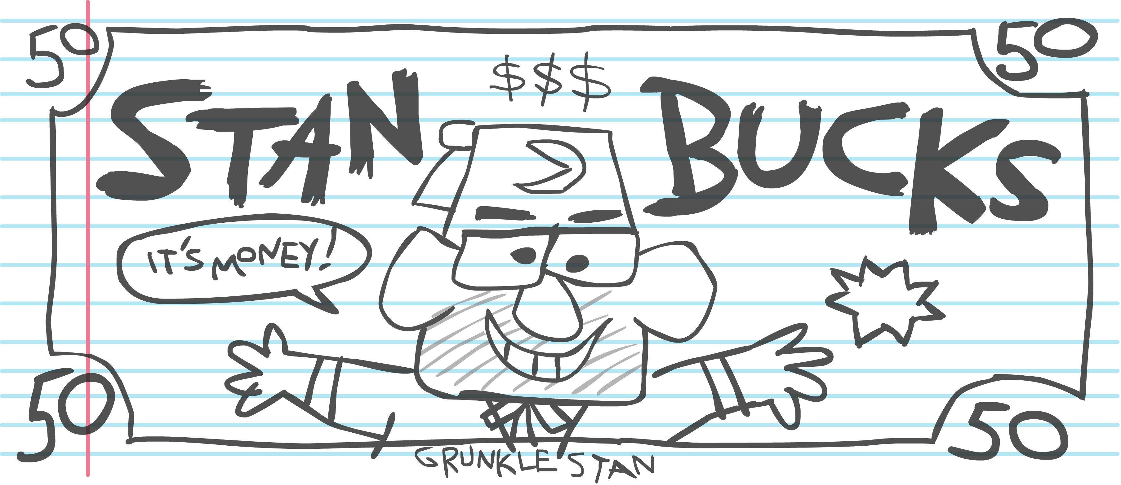 Stan Bucks It S Money R Gravityfalls Gravity Falls Journal Gravity Falls Fan Art Gravity Falls