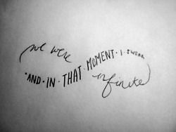 """And in that Moment I swear we were infinite"" #tattoo"
