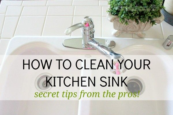 How To Clean A Sink Like The Pros Cleaning Hacks Cleaning Recipes Deep Cleaning Tips