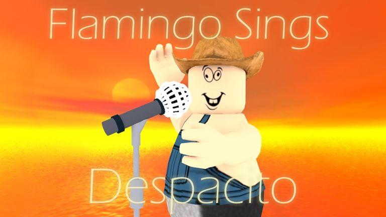 Despacito Game Roblox Flamingo Sings Despacito Roblox Singing Flamingo Roblox