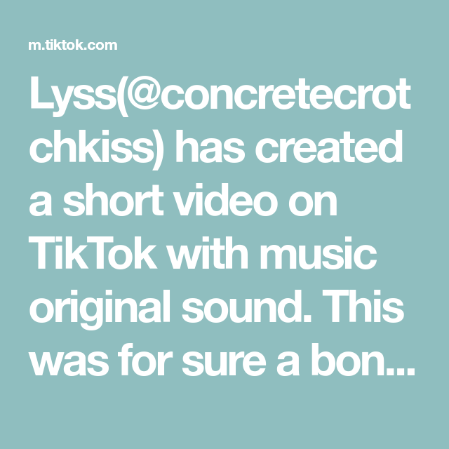 Lyss Concretecrotchkiss Has Created A Short Video On Tiktok With Music Original Sound This Was For Sure A Bonding Experience The Originals Sophie Lyss