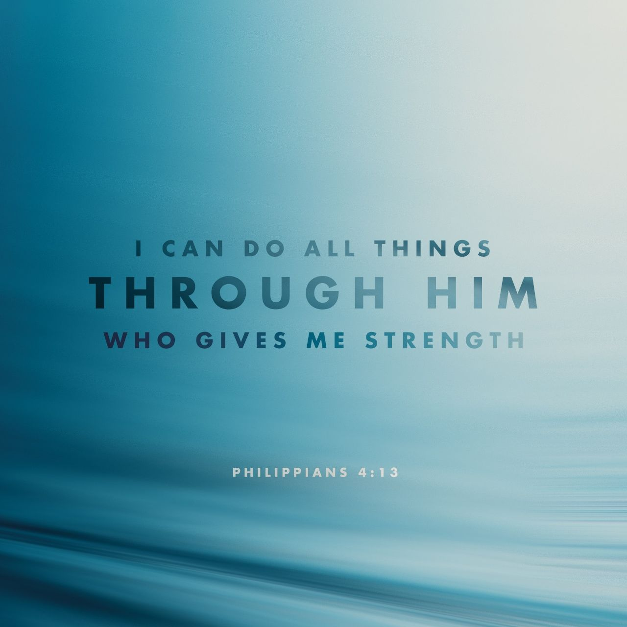 I Can Do All This Through Him Who Gives Me Strength Bible Apps
