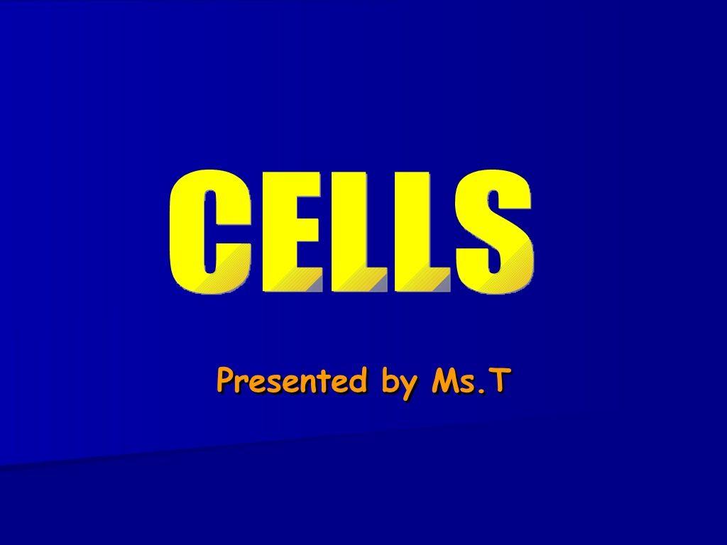 Cells-powerpoint presentation