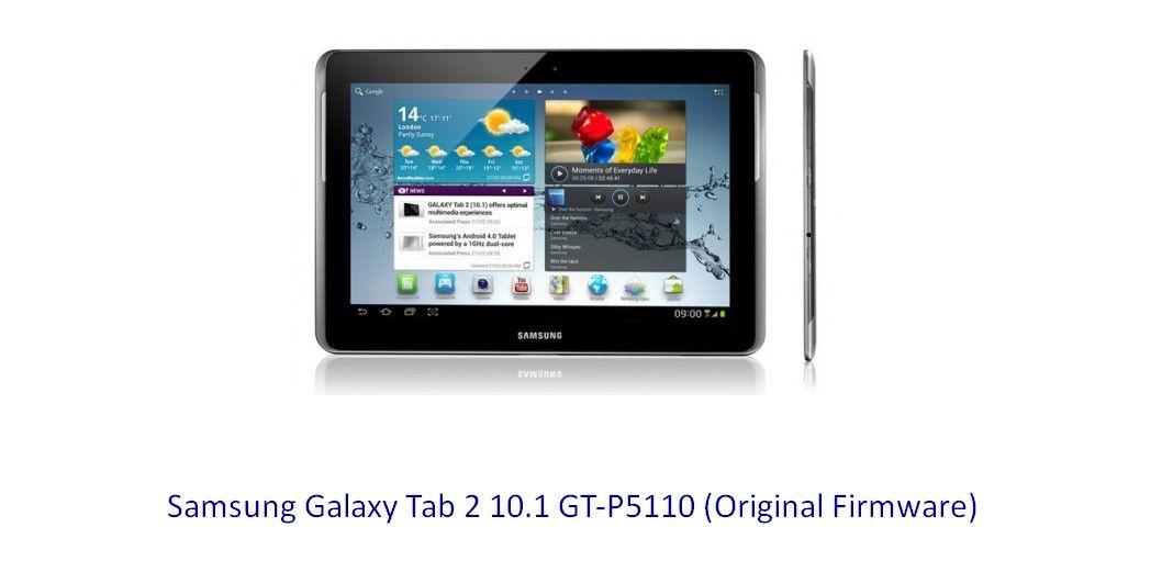 Samsung Galaxy Tab 2 10 1 Gt P5110 Original Firmware Stock Rom Download Flash File Tablet Samsung Galaxy Tab Galaxy Tab