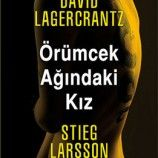 Stieg Larsson, David Lagercrantz Örümcek Ağındaki Kız