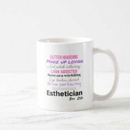 Esthetician For Life Coffee Mug Zazzle Com Mugs Spa Gifts Diy Esthetician