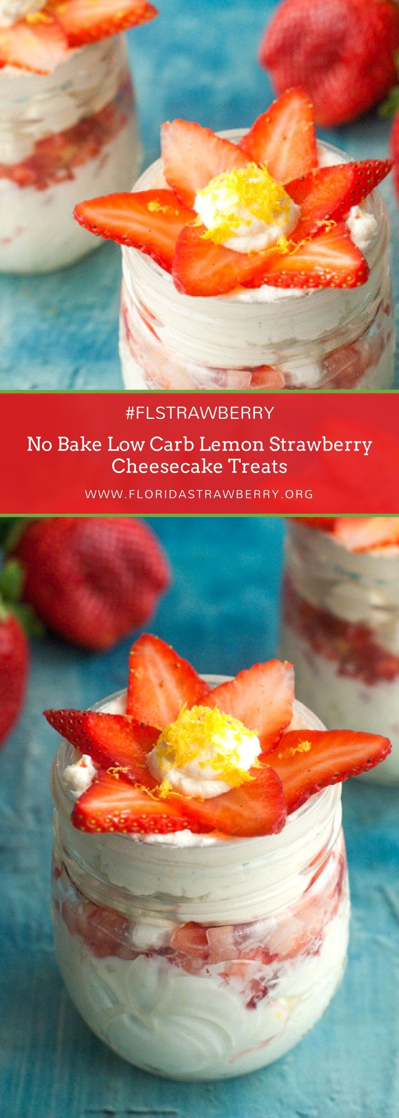 One of the best things about a low carb diet is the ability to make cheesecake-esque desserts and still stay on your diet. This no bake, low carb lemon strawberry cheesecake treat is case in point. Bright lemons go perfectly with plump, fresh strawberries. Strawberries and cheesecake are a match made in heaven! #strawberrydesserts #strawberryseason #dessertrecipes #dessert #FLStrawberry #strawberries