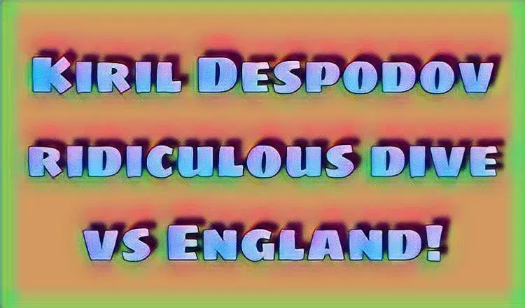 Video Kiril Despodov With Ridiculous Dive Against England Witty Futty England Football Gif Diving