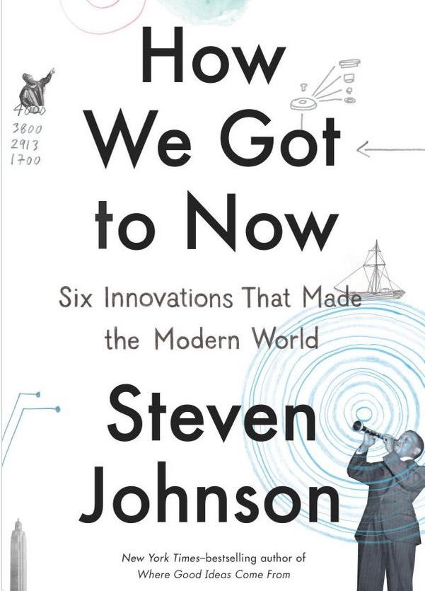 Interview with Steven Johnson: Six Innovations that Made the Modern World