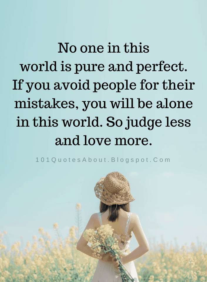 Nobody Is Perfect Quotes No One In This World Is Pure And Perfect If You Avoid People For Their Nobody Is Perfect Quotes Perfect Life Quotes Perception Quotes