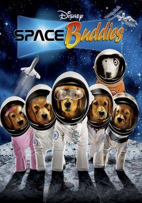 Space Buddies Netflix Space Movies Buddy Movie Childrens Movies
