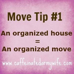 Ramblings of a Caffeinated Army Wife: Move Tip #1  Repinned by www.movinghelpcenter.com Follow us on Facebook!