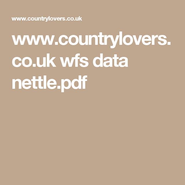 www.countrylovers.co.uk wfs data nettle.pdf