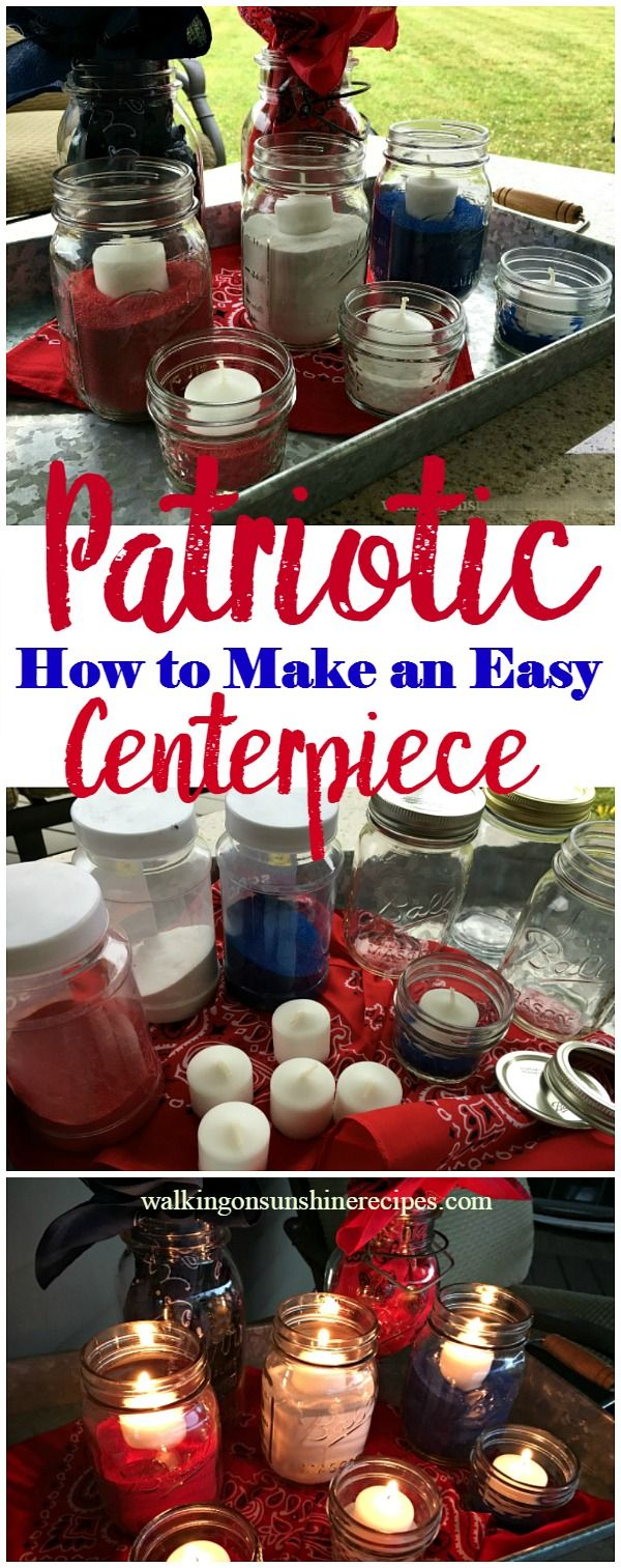 Patriotic table centerpiece is easy and fun to make pinterest