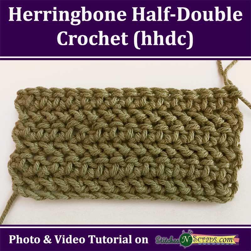 Tutorial - Herringbone Half-Double Crochet (hhdc