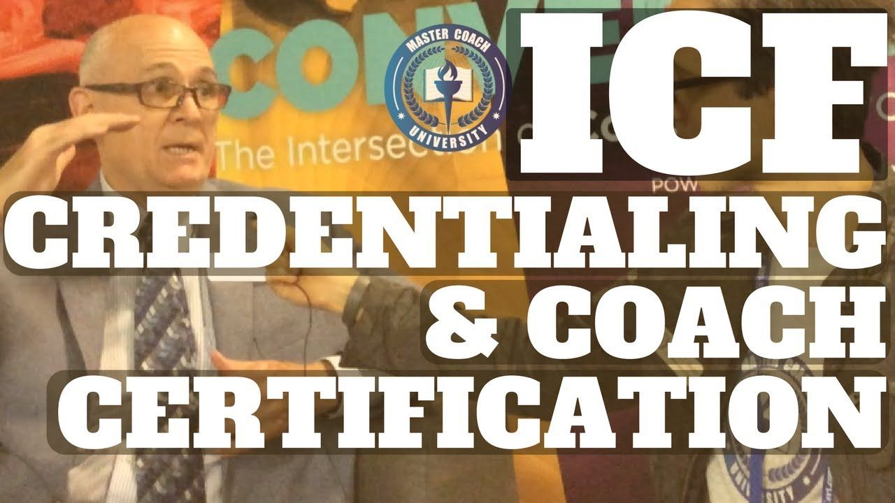 Icf Certification Icf Credentialing Requirements Interview With