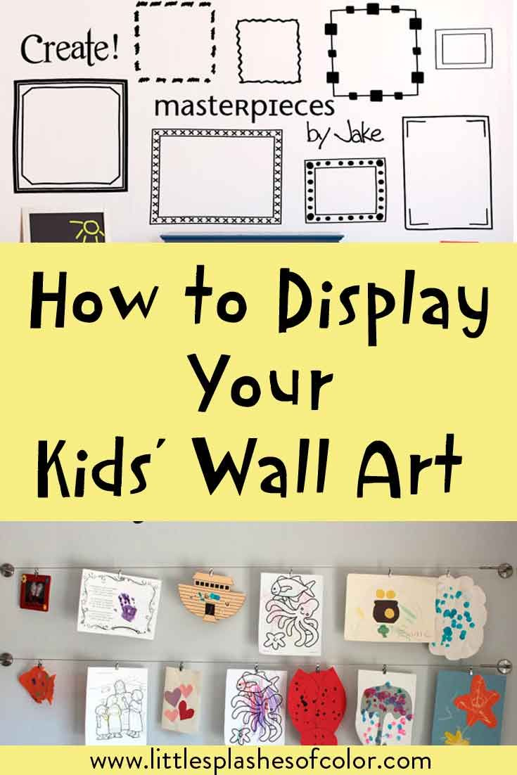 How to Display Kids Wall Art | Kid wall art, Gallery wall and Display