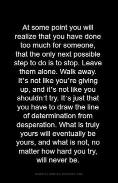 Heartfelt  Love And Life Quotes: Walk away